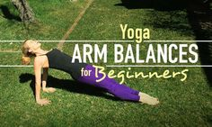 5 Yoga Arm Balances for Beginners (With Modifications)