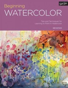 From the first brushstroke to the finishing touch, let the Portfolio series guide you as you begin your artistic journey in watercolor painting. Beginning Watercolor teaches aspiring artists everythin