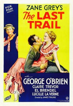'The Last Trail' (1933) ...