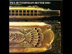New Walkin' Blues, Paul Butterfield | The Blues