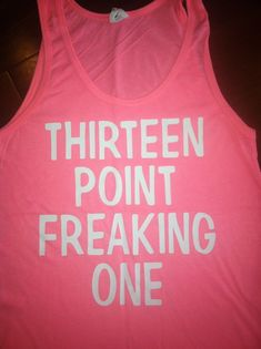 Thirteen Point Freaking One Tank by SparkleTeesNMore on Etsy