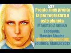 Pronto, muy pronto la paz regresara a este planeta- Maestro Alaniso
