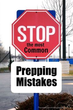 The most common prepping mistakes. New preppers are the same as people who are new to anything and they make mistakes. The difference is when you make mistakes about prepping, the cost can be much higher | Prepared Homesteading Survivalist