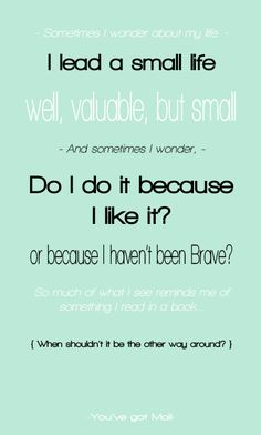 You've Got Mail! One of my most favorite movies. What a great quote :)