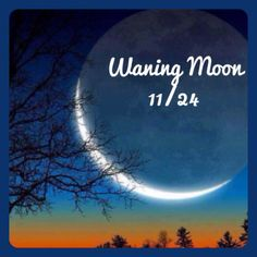 Today's moon is waning. This is an excellent time for divination and is also a time of deep intuition.