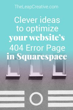 A better way to use your website's Error 404 page. #Squarespace #WebDesigner #Entrepreneur #Solopreneur #BossGirl