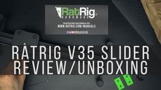 The RatRig v35 Camera Slider Review & Unboxing
