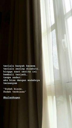 Quotes Indonesia Motivasi Hidup 29 Ideas For 2019 Quotes Rindu, Story Quotes, Hurt Quotes, Tumblr Quotes, Mood Quotes, Funny Quotes, Quotes Images, Random Quotes, Quotes Lockscreen