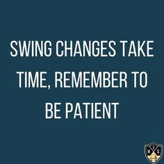 Swing changes take time, remember to be patient.  #golfquotes #golfswingchanges #golfquote Swing Quotes, Golf Quotes, Funny Quotes, Golf Humor, Change, Key, Funny Phrases, Unique Key, Funny Qoutes
