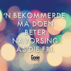 Bekommerde ma... Afrikaans Quotes, True Words, Calm, Sayings, Winter, Kids, Winter Time, Young Children, Boys