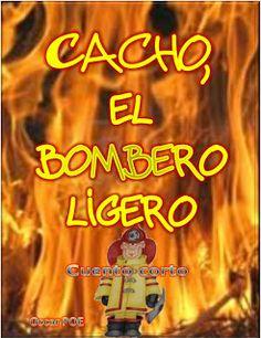 """El cuento corto de humor, """"Cacho, el bombero ligero"""", trata de las peripecias de un bombero voluntario y del cuerpo ante las emergencias y otras circunstancias propias de la vida.  El cuento fue creado en honor a los servidores públicos y toma la fecha de Argentina como punto de partida.    2 DE JUNIO DÍA DEL BOMBERO VOLUNTARIO... Ver más..."""