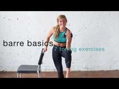 barre basics: 7 barre moves to tone and tighten | nourish move love