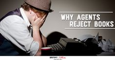 Why Agents Reject Books