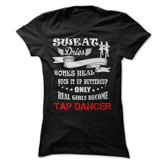TAP DANCER- T Shirts, Hoodies, Sweatshirts - #hoody #vintage t shirt. MORE INFO => https://www.sunfrog.com/No-Category/Limited-Edition-TAP-DANCER-Ladies.html?60505