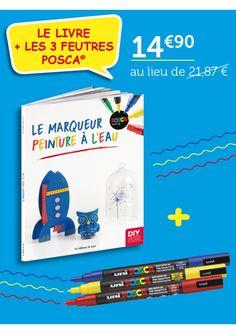 Offre SPECIALE : Le livre + 3 feutres posca® 3 D, Passion, Water Paint Art, Fedoras, Marker