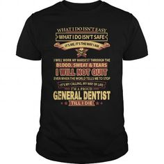 GENERAL-DENTIST - #tee outfit #vintage sweater. TAKE IT => https://www.sunfrog.com/LifeStyle/GENERAL-DENTIST-144599535-Black-Guys.html?68278