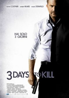 3 Days to Kill, con Kevin Costner, Amber Heard e Hailee Steinfeld