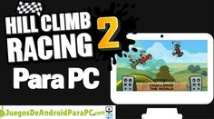 como jugar hill climb racing 2 para pc Hill Climb Racing, Climbing, Android, Challenges, World, Race Games, Mountaineering, The World, Hiking