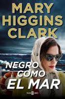 "La teva lectura i la meva: RESEÑA ""NEGRO COMO EL MAR"", de Mary Higgins Clark"