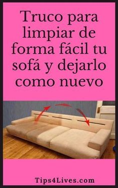 Truco para limpiar de forma fácil tu sofá y dejarlo como nuevo. #Tips #Hogar #Limpieza #Sofa #Tips4Lives Deep Cleaning Tips, House Cleaning Tips, Diy Cleaning Products, Spring Cleaning, Cleaning Hacks, Cleaning Wipes, All You Need Is, Homemade Toilet Cleaner, Clean Baking Pans