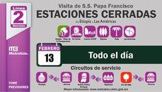 Con motivo de la visita del Papa Francisco se realizarán cierres de estaciones en la #L2MB (Vía #Metrobús)