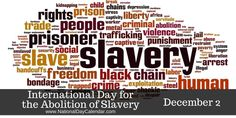 Today, being the international day for the abolition of slavery, It's important to be aware of how slavery has been modernized even after it was abolished in the century. Today, we have issues of human trafficking, forced child labour and marriage. Belgian Congo, National Day Calendar, United Nations General Assembly, Stress And Depression, World Days, What Day Is It, Forced Labor, International Day, Band Aid
