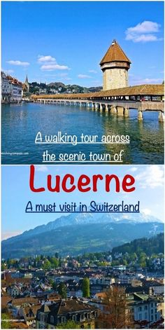 A free self guided walking tour across Lucerne - one of the most scenic towns in Switzerland