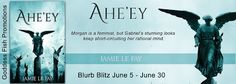 #newblogpost - Come check out Ahe'ey by Jamie Le Fay @angeelseries - Book Tour - #giveaway on the blog today!! @goddessfish  Fabulous and Brunette: Ahe'ey by Jamie Le Fay - Book Tour - Giveaway - En...