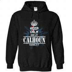 14 CALHOUN Keep Calm - #denim shirt #jean shirt. ORDER NOW => https://www.sunfrog.com/States/14-CALHOUN-Keep-Calm-7385-Black-Hoodie.html?68278