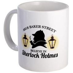 Do you believe in Sherlock Holmes Mug