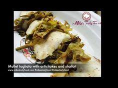 Mullet tagliata with artichokes and shallot-Tagliata di muggine con carciofi e scalogno - YouTube