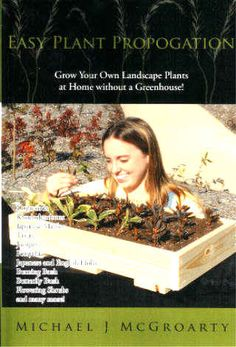 Easy Plant Propagation - Mike McGroarty