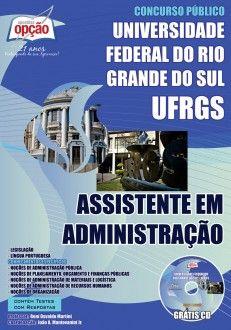 Apostila Concurso Universidade Federal do Rio Grande do Sul - UFRGS / 2014: - Cargo: Assistente em Administração