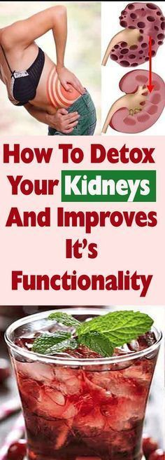 How To Detox Your Kidneys And Improves It's Functionality Kidney