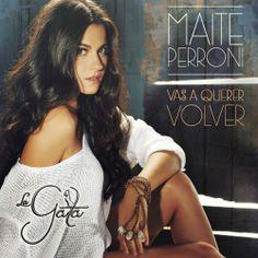 Maite Perroni: Vas a querer volver - (CD Single) - 2014.