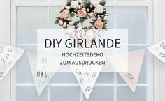 DIY Girlande: Hochzeitsdeko zum Ausdrucken - Hochzeitskiste Diy Girlande, Wedding, Designs, Inspiration, Home Decor, Vintage Vases, Paper Lanterns, Valentines Day Weddings, Biblical Inspiration