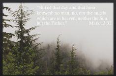 Mark 13:32