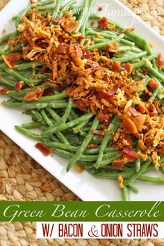 This is my favorite green bean casserole by far. No cream-of soups or canned onions. Just fresh green beans in a creamy sauce with bacon and onion straws!