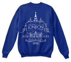 Don't Forget London A Dream 1922 Deep Royal  Sweatshirt Front