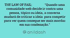THE LAW OF FAIL:   Anil Dash    ...