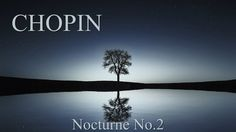 CHOPIN - Nocturne Op.9 No2 (60 min) Piano Classical Music Concentration Studying Reading Background - YouTube