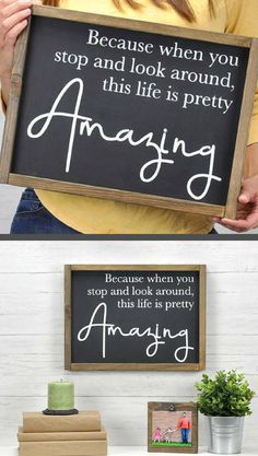 Because When You Look Around, This Life Is Pretty Amazing - Modern Farmhouse Sign - Home Decor, Farmhouse Decor, Farmhouse Sign, Gift Idea, Rustic Sign, Rustic Decor, Rustic Farmhouse, Gallery Wall Decor Farmhouse Gallery Wall Farmhouse Sign Modern Farmhouse Wall Decor Inspirational Wall Art Wood Sign #afflink