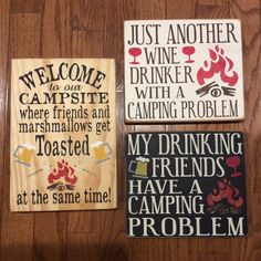 A few camping painted wood signs *etsy & custom orders*  Facebook.com/Dingbatsanddoodles