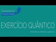 EXERCÍCIO QUÂNTICO #3 ⦿ ATINGINDO O POTENCIAL QUÂNTICO - YouTube