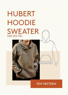 Hubert Hoodie hooded sweatshirt PDF sewing pattern with front kangaroo pocket and dropped shoulder. The pattern also includes a regular dropped shoulder sweatshirt.
