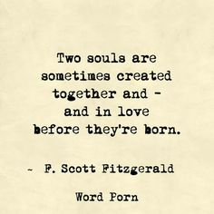In love before they're born - F. Scott Fitzgerald - quote - Word porn