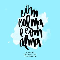 Meditação! ♥ Faz a gente viver com mais calma, com mais alma e com muito, mas muito mais prazer!!