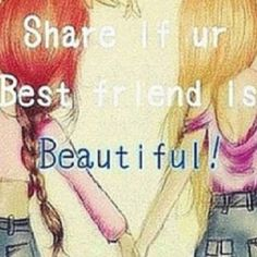 cos everyones bff is beautiful because everyone in this world is gorgeousness! Love My Best Friend, Best Friend Goals, Best Friends Forever, Bff Goals, My Friend, Friend Gifts, Bff Quotes, Best Friend Quotes, Friendship Quotes