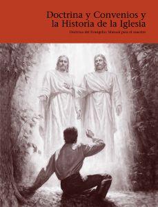 DOCTRINA Y CONVENIOS Y LA HISTORIA DE LA IGLESIA MANUAL PARA EL MAESTRO-1