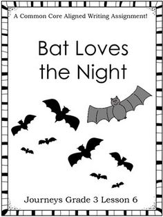 Bat Loves the Night Activities 3rd Grade Journeys: Unit 2